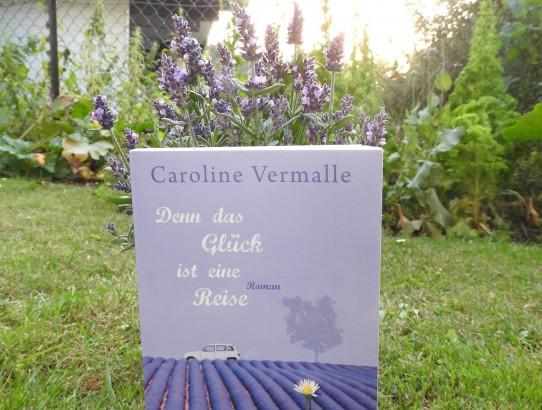 """Caroline Vermalle """"Denn das Glück ist eine Reise"""""""