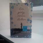 Ein ganz neues Leben – Jojo Moyes